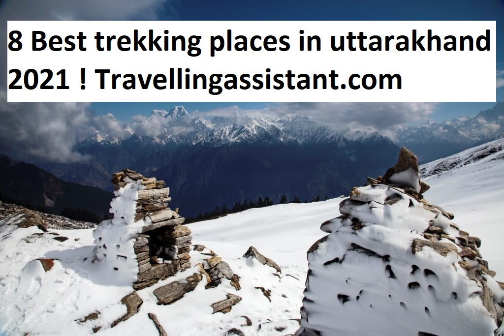 8 Best trekking places in uttarakhand 2021