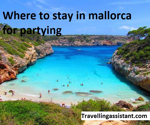 Where to stay in mallorca for partying