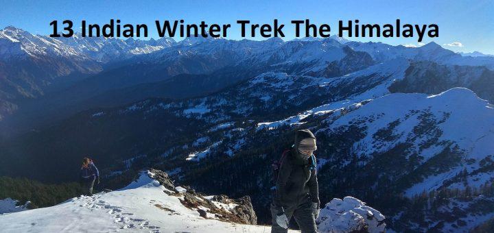 13 Indian Winter Trek The Himalaya
