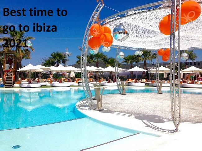 Best time to go to ibiza 2021