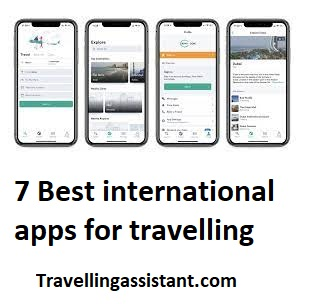 7 Best international apps for travelling