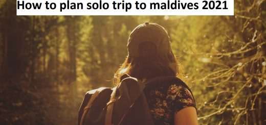 How to plan solo trip to maldives 2021