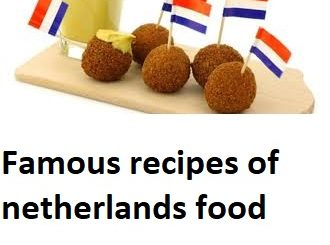 Famous recipes of netherlands food