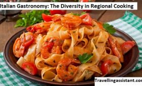 Italian Gastronomy: The Diversity in Regional Cooking