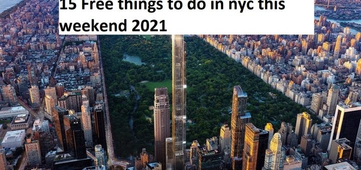 15 Free things to do in nyc this weekend 2021