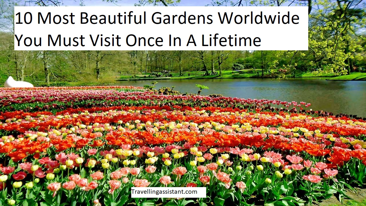 Beautiful Gardens Worldwide