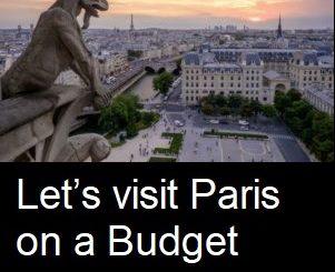 Let's visit Paris on a Budget 2021
