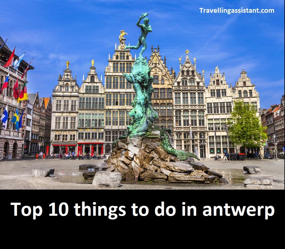 Top 10 things to do in antwerp belgium