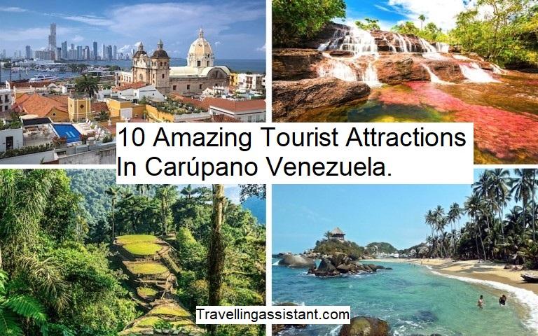 10 Amazing Tourist Attractions In Carúpano
