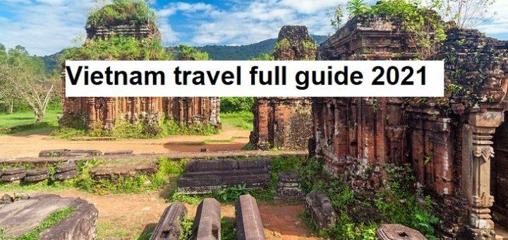 Vietnam travel full guide 2021