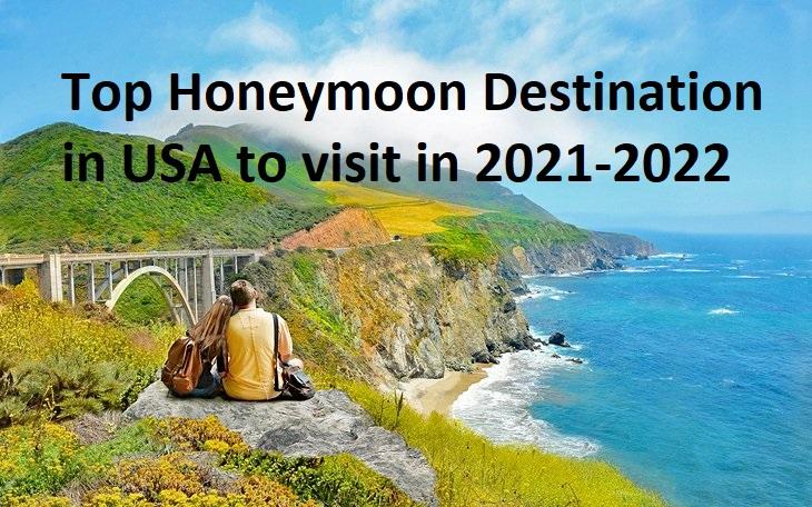 Honeymoon Destination in USA
