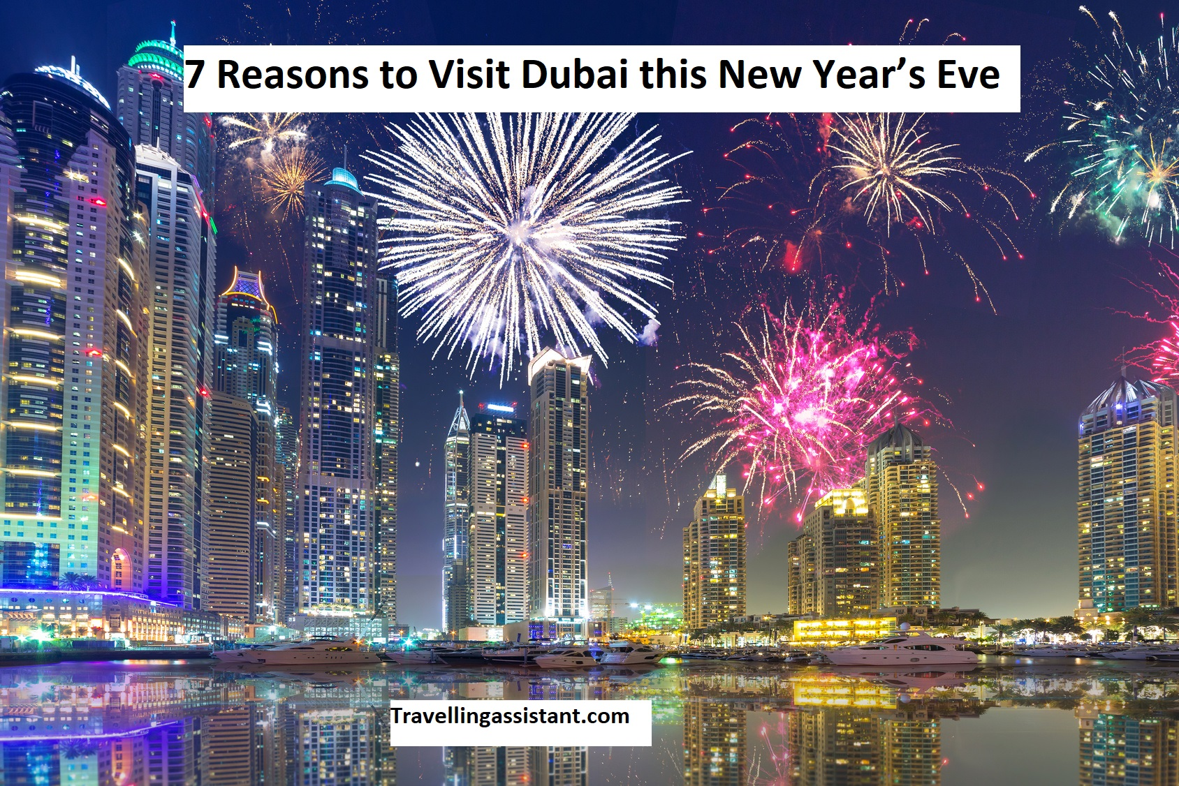 7 Reasons to Visit Dubai this New Year's Eve